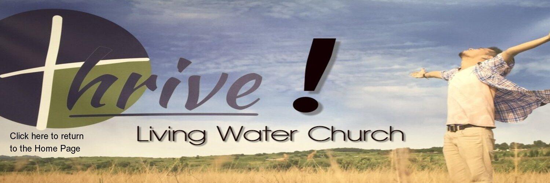 LIVING WATER FAITH FELLOWSHIP
